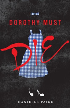 Dorothy Must Die big