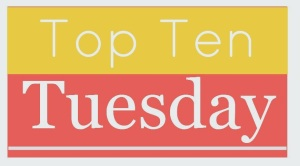 Top Ten Tuesday Jan 2015
